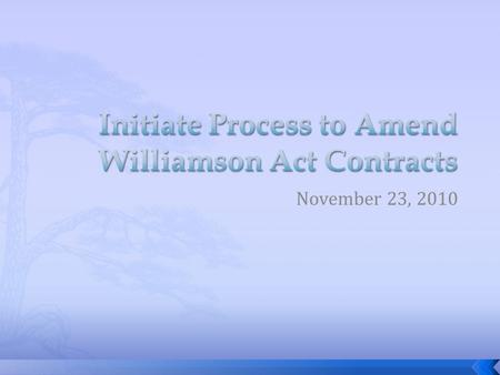 November 23, 2010.  Williamson Act & State Subvention  SB 863  Fiscal Impact  Recommendation 2.