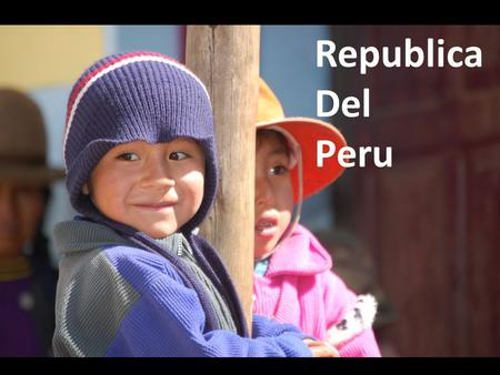 Republica Del Peru. Peru is on the Western (Pacific) coast of South America Peru is just smaller than Alaska and has 2.88% arable farmland.
