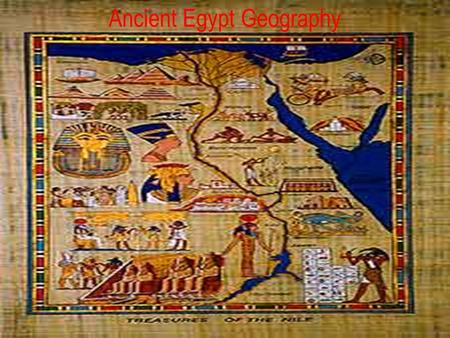 the importance of egypts geography in egyptians way of living