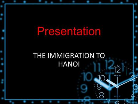 Presentation THE IMMIGRATION TO HANOI. I.Introduction Buffalo tours – a tourist agency Booklet: Hope and Hell.