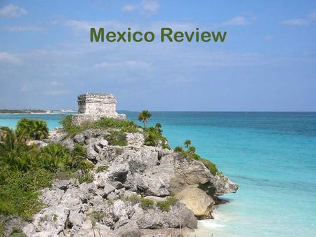 Mexico Review. Acapulco, Mazatlan, and Cancun are popular ________________ cities.