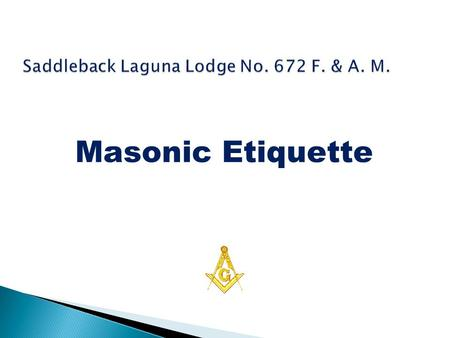 Saddleback Laguna Lodge No. 672 F. & A. M.