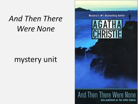 A literary analysis and then there were none by agatha christie