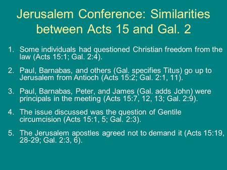 Jerusalem Conference: Similarities between Acts 15 and Gal. 2