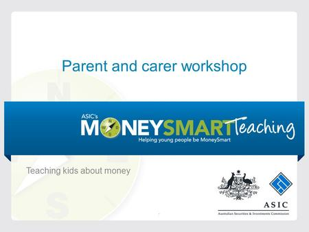 Parent and carer workshop Teaching kids about money.