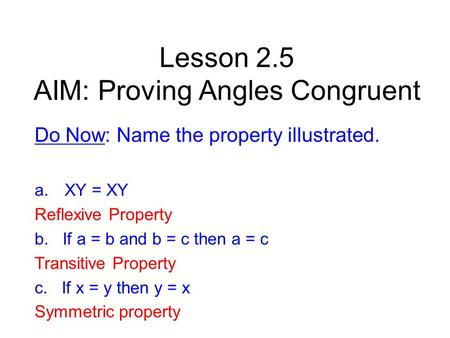 Lesson 2.5 AIM: Proving Angles Congruent