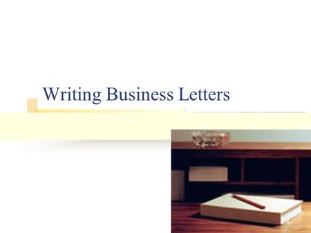 Writing Business Letters. Format Color White is the standard and should usually be used Light tints (grey, blue, green, etc) are also becoming popular.