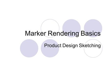 Marker Rendering Basics Product Design Sketching.