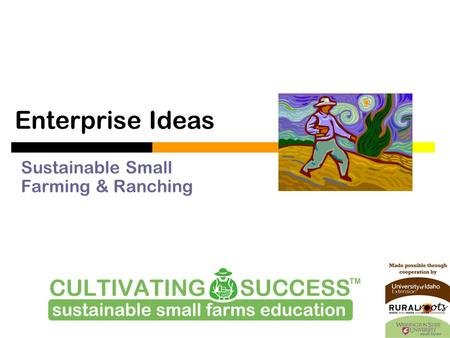 Enterprise Ideas Sustainable Small Farming & Ranching.