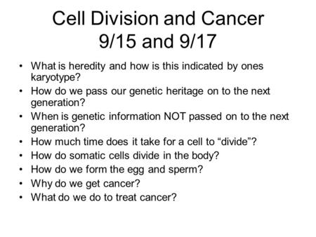 Cell Division and Cancer 9/15 and 9/17