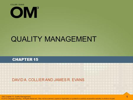 QUALITY MANAGEMENT CHAPTER 15 DAVID A. COLLIER AND JAMES R. EVANS.