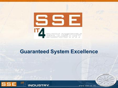 Guaranteed System Excellence. What's in this Presentation SSE - Company OverviewSSE - Company Overview Telemetry System ModelsTelemetry System Models.