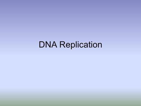 DNA Replication. Each cell within a body contains the same DNA sequence. Why? Before the cell divides, an exact copy of DNA is made- process called REPLICATION.