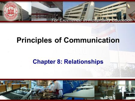 Principles of Communication Chapter 8: Relationships.