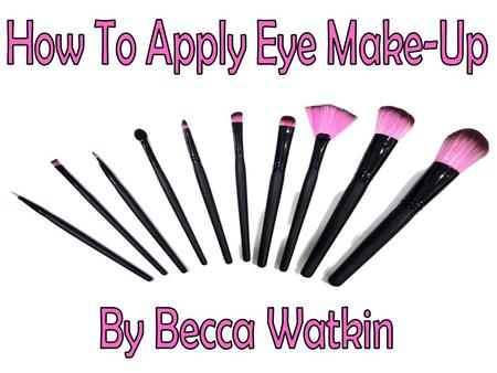 How To Apply Eye Make-Up