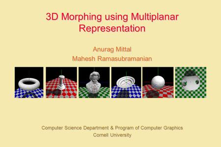 3D Morphing using Multiplanar Representation