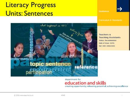 © 2006 www.teachit.co.uk14948 Literacy Progress Units: Sentences.