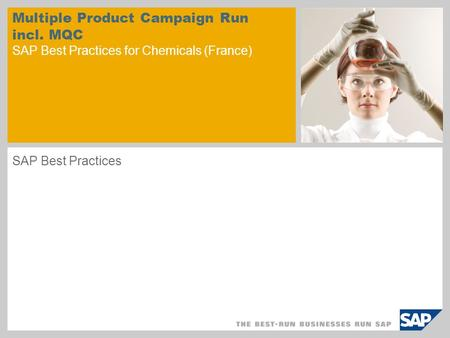 Multiple Product Campaign Run incl