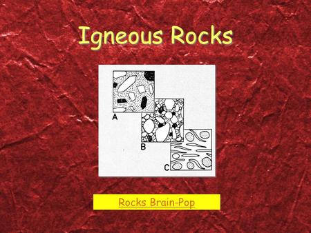 Igneous Rocks Rocks Brain-Pop.