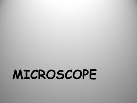 MICROSCOPE. Parts of the Microscope a.Eyepiece b.Coarse Adjustment c.Fine Adjustment d.Objectives (LP, HP) e.Arm f.Stage g.Light source h.Base i.Diaphragm.