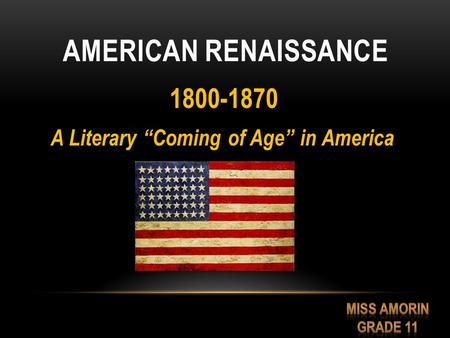 "American Renaissance A Literary ""Coming of Age"" in America"