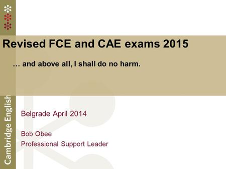Revised FCE and CAE exams 2015