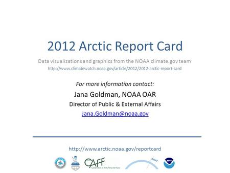 2012 Arctic Report Card  Data visualizations and graphics from the NOAA climate.gov team