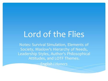 Teachings about leadership styles as shown in lord of the flies