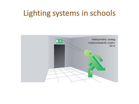 Lighting systems in schools. Good quality lighting is important to help pupils learn, especially those with special educational needs (SEN) and/or any.