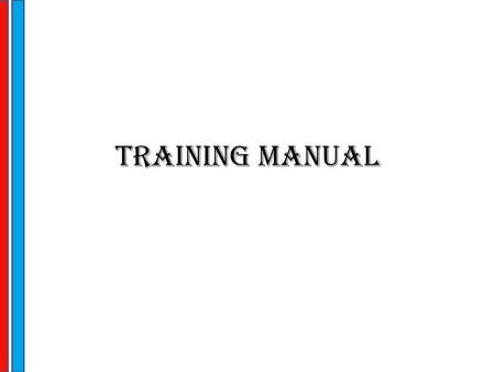 Training Manual.
