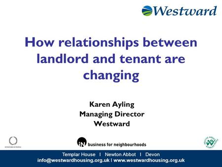 Templar House I Newton Abbot I Devon I  How relationships between landlord and tenant are changing.