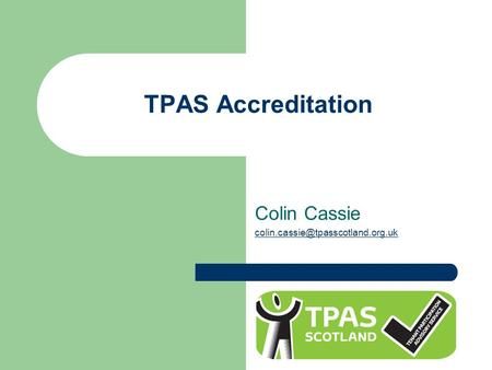 TPAS Accreditation Colin Cassie