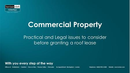 Commercial Property Practical and Legal issues to consider before granting a roof lease.