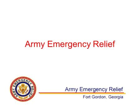 Army Emergency Relief. Incorporated in February 1942 for the purpose of collecting and holding funds to relieve the distress of members of the Army and.