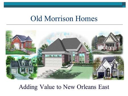 Adding Value to New Orleans East