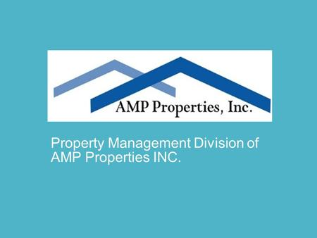Property Management Division of AMP Properties INC.