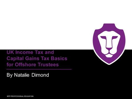 UK Income Tax and Capital Gains Tax Basics for Offshore Trustees