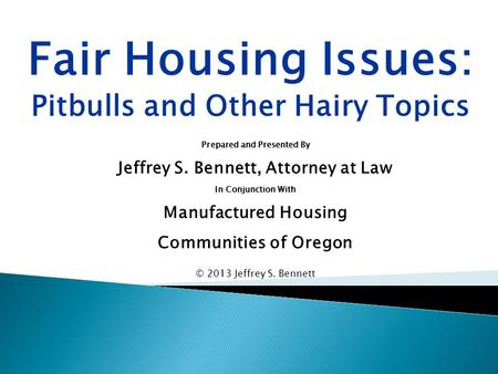 Fair Housing Issues: Pitbulls and Other Hairy Topics