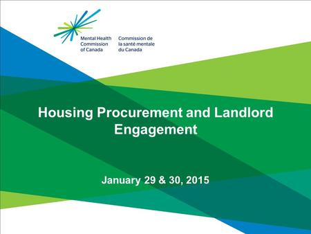 Housing Procurement and Landlord Engagement January 29 & 30, 2015.