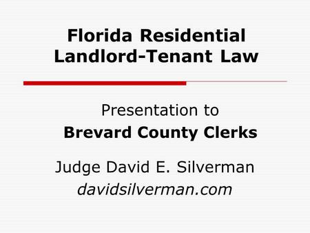 Florida Residential Landlord-Tenant Law