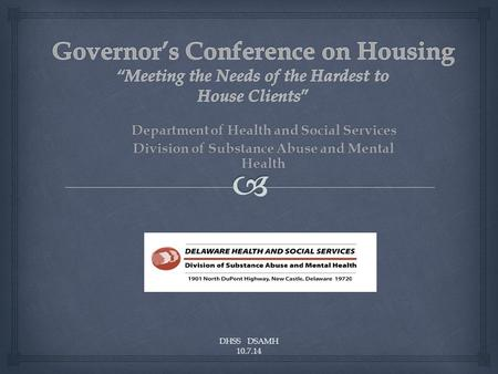 DHSS DSAMH 10.7.14 Department of Health and Social Services Division of Substance Abuse and Mental Health.