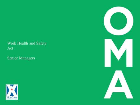 Work Health and Safety Act