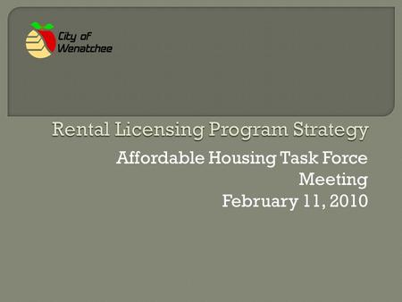 Affordable Housing Task Force Meeting February 11, 2010.