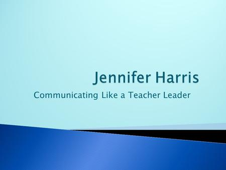Communicating Like a Teacher Leader  Do you ever find yourself having a hard time getting children to do what you want?  Do you ever want to win.