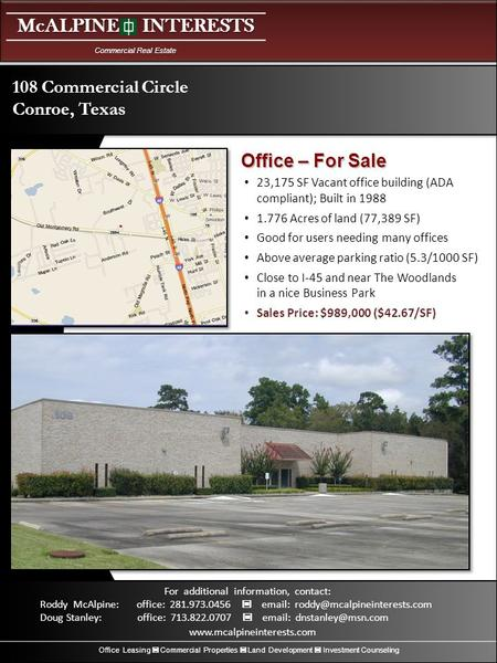 McALPINE INTERESTS Commercial Real Estate Office Leasing Commercial Properties Land Development Investment Counseling For additional information, contact: