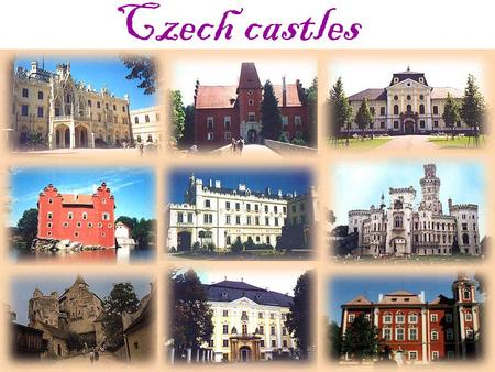 "Czech castles. Lednice (""The Fridge"") This chateau is in Gothic Style. In the north of Moravia. LEGEND: A lot of centuries ago, a forefather from Lichtenstein."