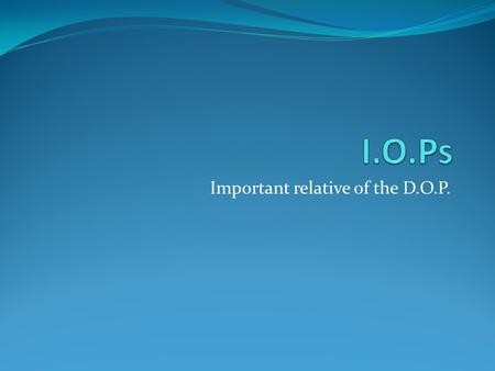 "Important relative of the D.O.P.. D.O.Ps: A review Replaces a noun in any sentence and turns it into the word ""it"" or ""them"". 4 forms: Lo, la, los, las."