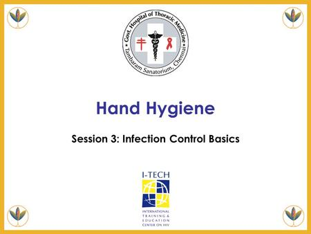 Page 1 Session 3: Infection Control Basics