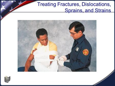 Treating Fractures, Dislocations, Sprains, and Strains
