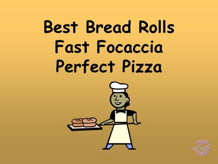 Best Bread Rolls Fast Focaccia Perfect Pizza. Ingredients to make 6 bread rolls: 225g strong white plain flour, ½ x 5ml spoon of salt, 1 (6g) sachet of.